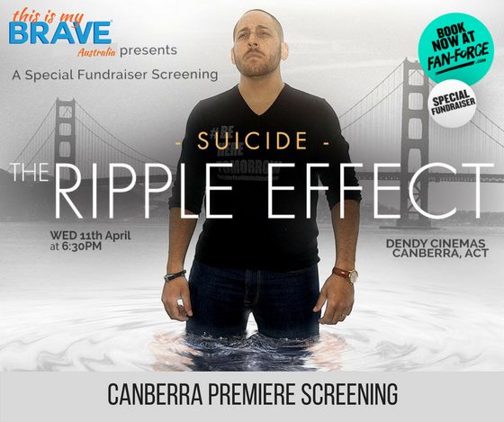 Suicide: The Ripple Effect     Exclusive Canberra screening April 11th