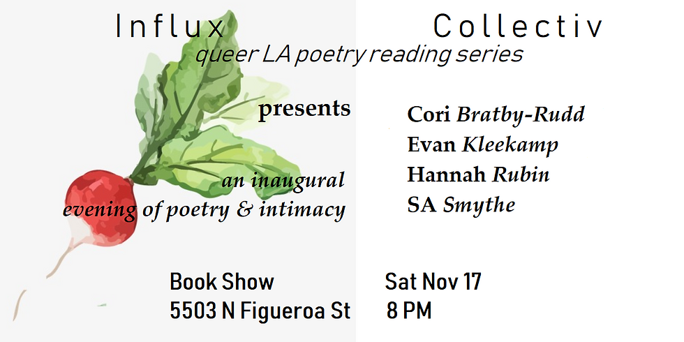 Influx Collectiv is Hosting their first Queer Reading