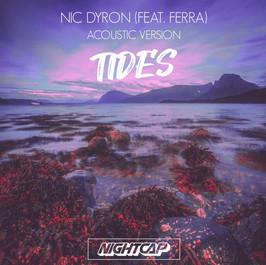 Tides - Nic Dyron (feat. Ferra) Acoustic Version