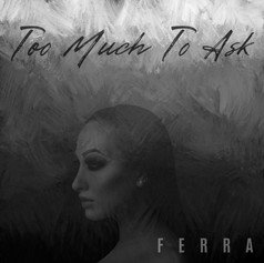 Too Much To Ask - Cover