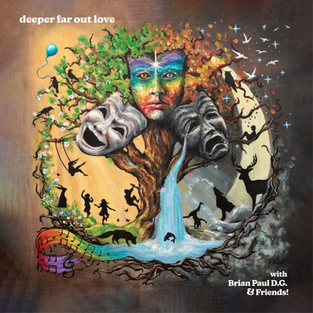 deeper far out love (18 track cd available now!)