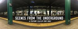 Scenes From The Underground