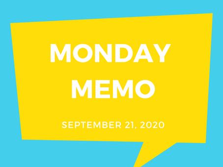 Monday Memo, September 21, 2020