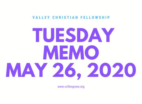 Tuesday Memo, May 26, 2020