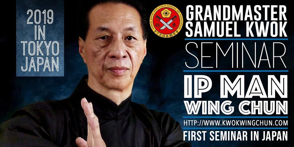 """Samuel Kwok """"IP MAN WING CHUN"""" 1 Day"""