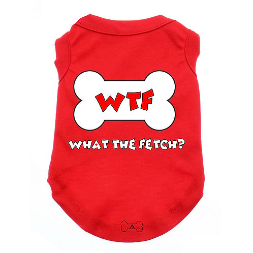 WTF What The Fetch Unisex Dog Tee