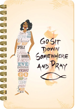 NEW! Go Sit Down Somewhere and Pray Large Journal.PNG
