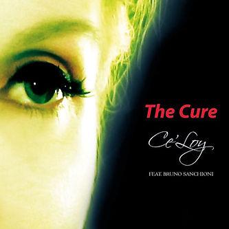 """The Cure"" Ce'Loy feat. Bruno Sanchioni_cover"