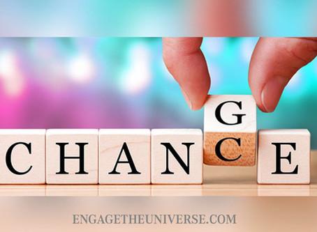 Change encourages Life