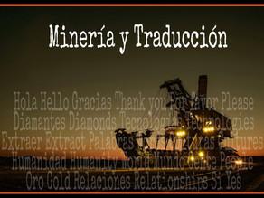 Minería y Traducción