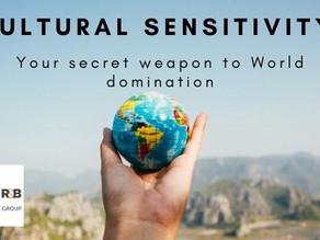 Cultural Sensitivity: Your secret weapon to World domination