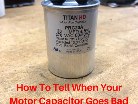 How To Tell When Your Motor Capacitor Goes Bad