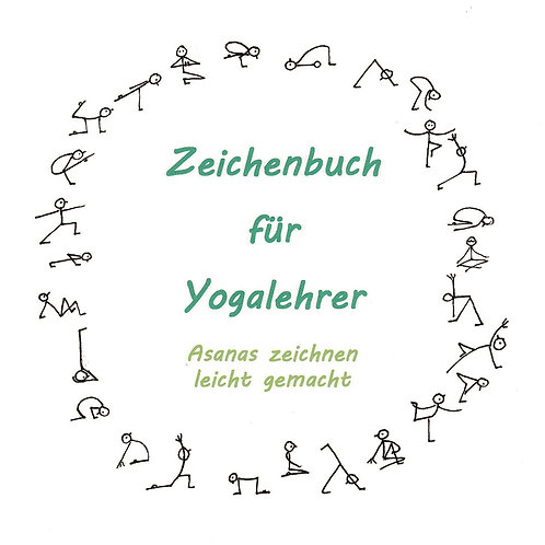 Zeichenbuch für Yogalehrer - Asanas zeichnen leicht gemacht