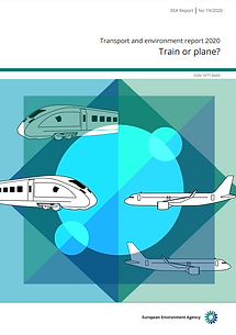 Transport and environment report 2020 report - Train or plane?
