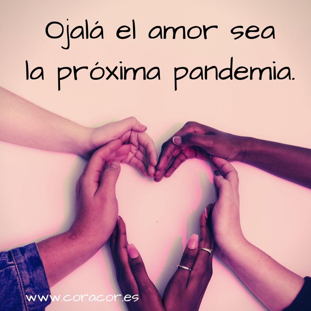 Ojalá_el_amor_sea_la_próxima_pandemia.