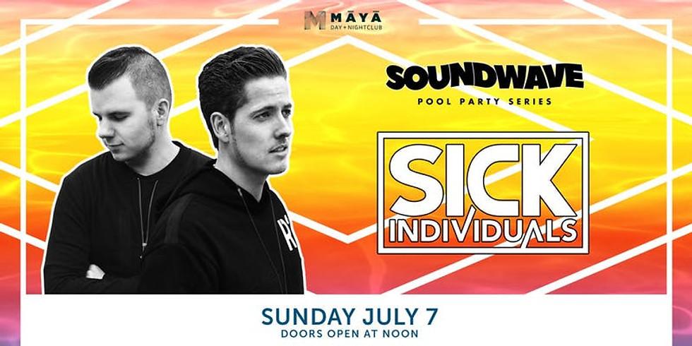 Maya Dayclub with Sick Individuals