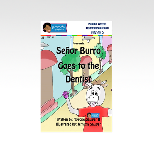 Señor Burro Goes to the Dentist