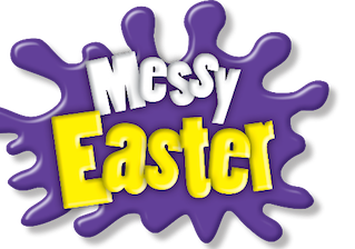 A Very Messy Easter!