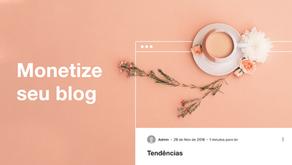 Monetização: Como Ganhar Dinheiro com seu Blog