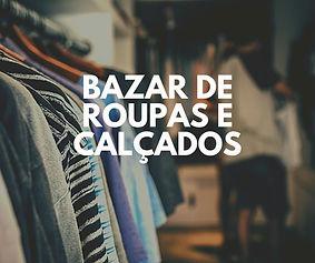 Bazar de Roupas e Calçados da Paróquia de Capoeiras