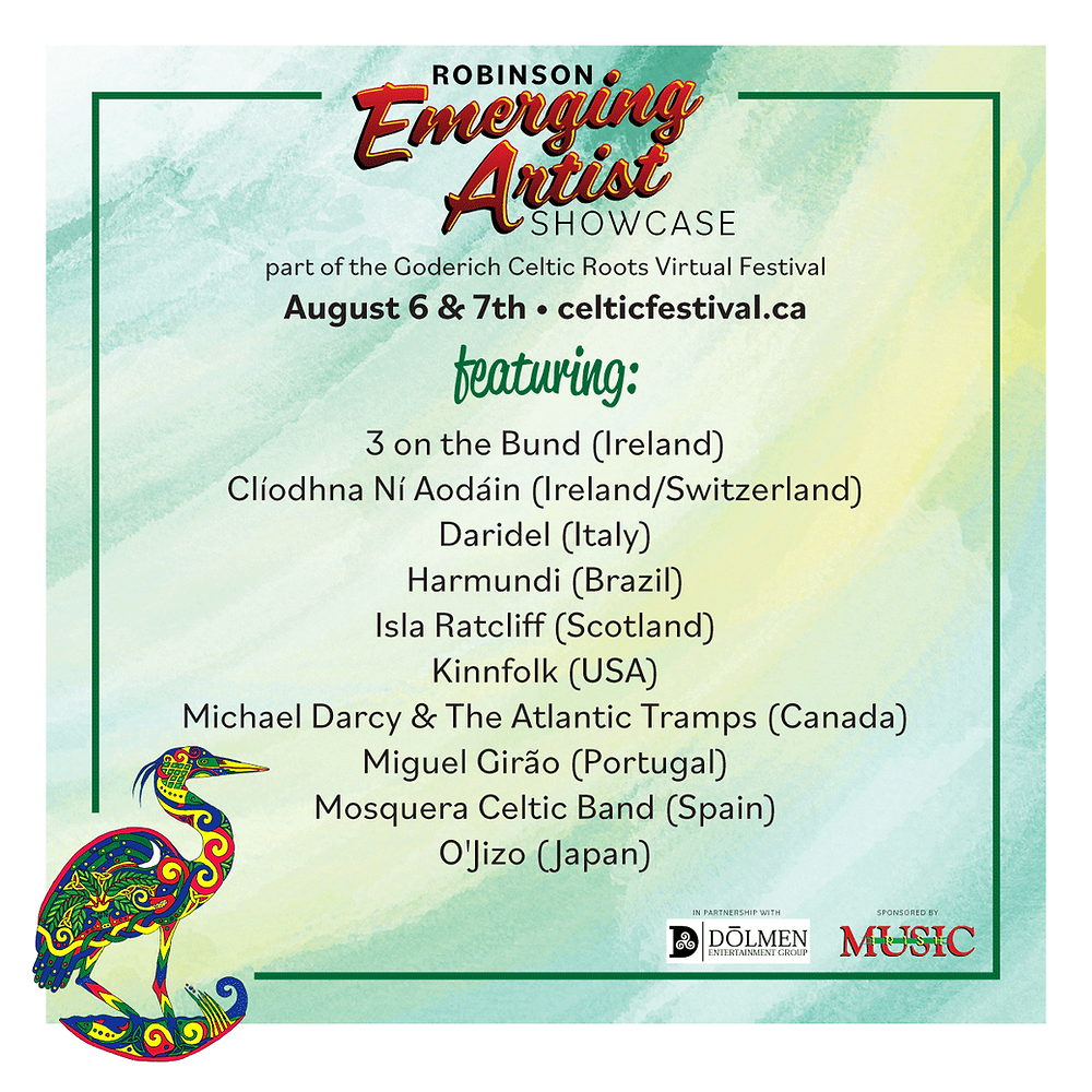 Official Robinson Emerging Artist Showcase announcement from the Goderich Celtic Roots Virtual Festival.