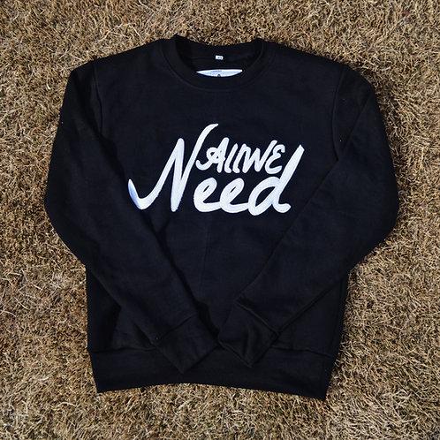 """""""All We Need"""" Crewneck (Black)"""