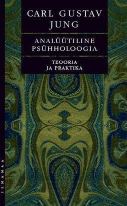 Analüütiline psühholoogia. Teooria ja praktika.
