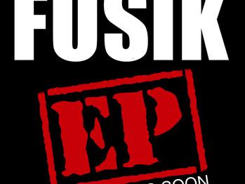 FUSIK EP COMING SOON