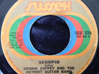 45 FRIDAY: DENNIS COFFEY AND THE DETROIT GUITAR BAND - SCORPIO (1971)