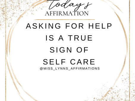 Daily Affirmation- Ask For Help