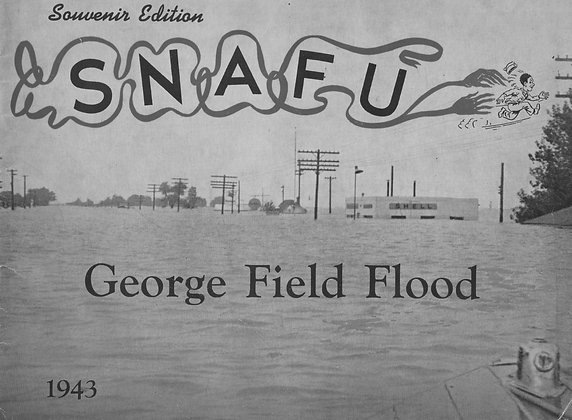 Snafu Souvenir Book/George Field Flood