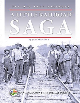 A Little Railroad Saga
