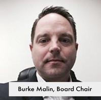 Burke Malin, Board Chair