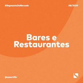IMPACTO DA PANDEMIA NO SEGMENTO DE BARES E RESTAURANTES