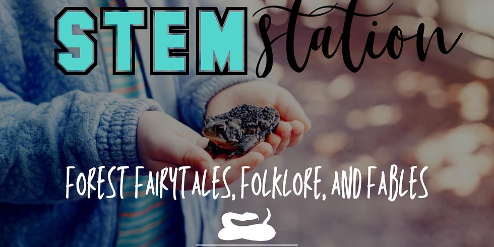 STEM Station - Forest Fairytales, Folklore, & Fables - Preschool & Early Elementary Program