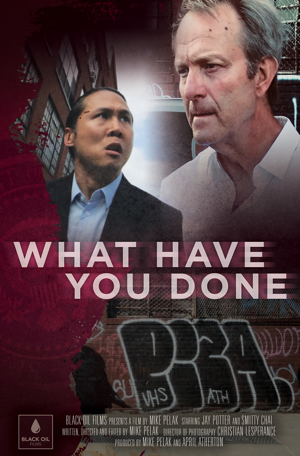 Film poster for What Have You Done