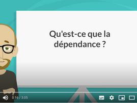 VIDEO CHRONIQUE PREVENTION : QU'EST-CE QUE LA DEPENDANCE ?