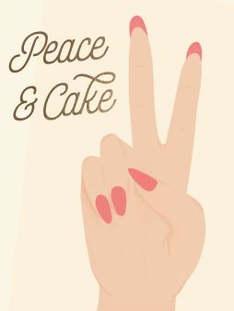 Peace and Cake