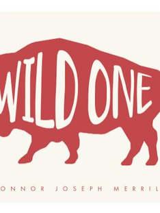 Wild One!