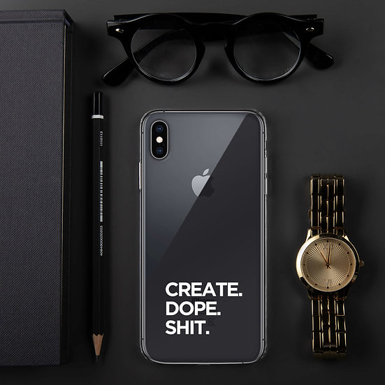 CREATE. DOPE. SHIT. iPhone Case