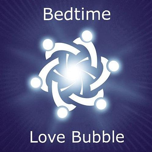 Bedtime Love Bubble