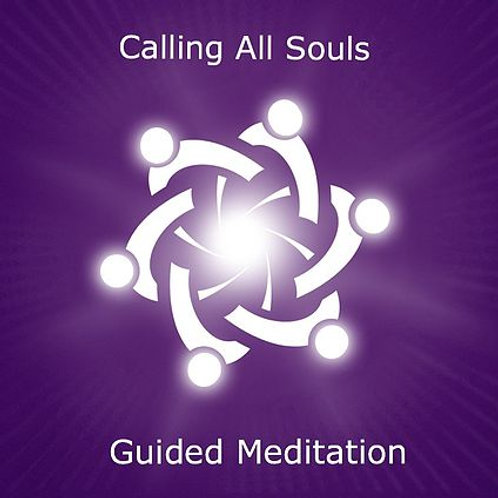 Calling All Souls Guided Meditation