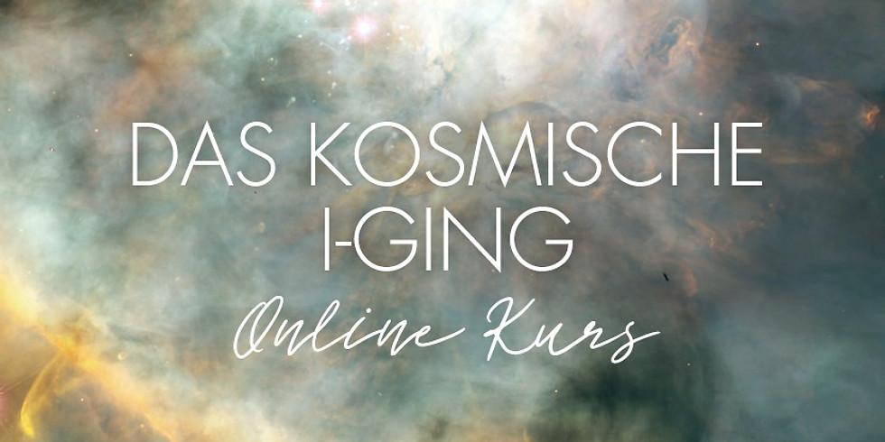 DAS KOSMISCHE I-GING    Einführungskurs   4-teilig