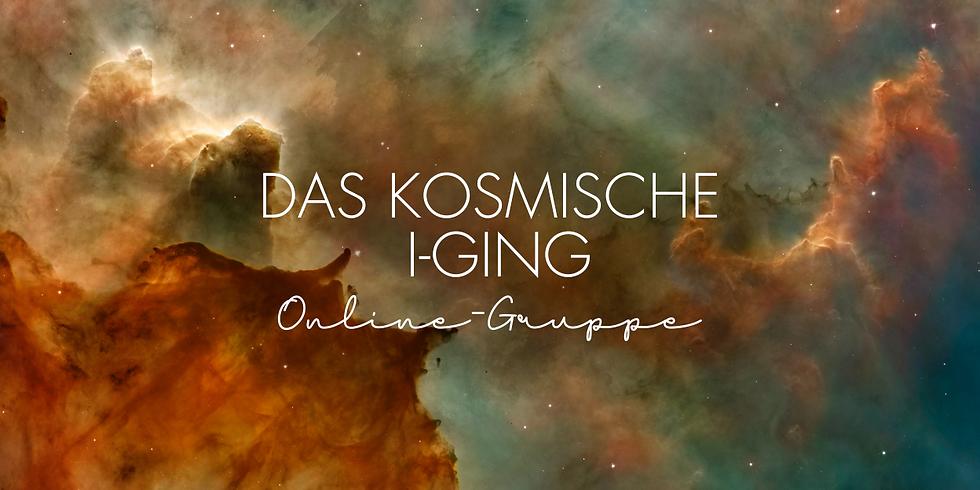DAS KOSMISCHE I-GING |  Online Gruppe  | Selbsterfahrung