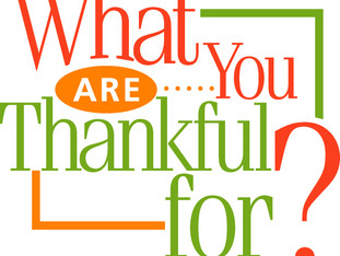 What Do You Have To Be Thankful For?