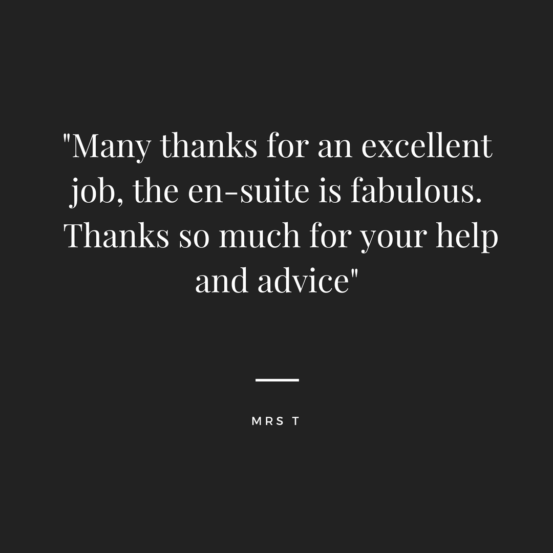 _....thank you so much for the excellent job you have done transforming our bathroom, we are really delighted with it._-4.png