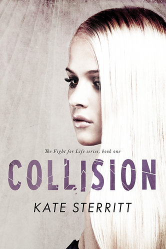 COLLISION (BOOK 1 FIGHT FOR LIFE DUET)