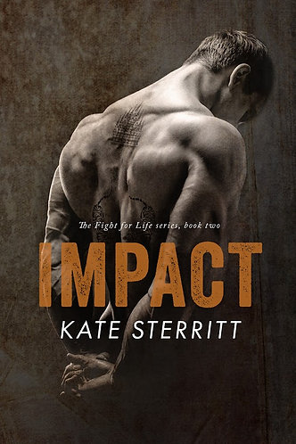 IMPACT (BOOK 2 FIGHT FOR LIFE DUET)