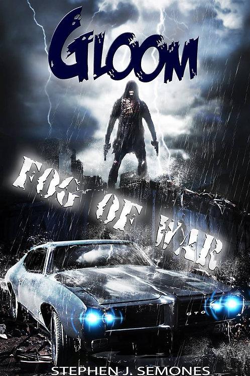 GLOOM: Fog of War (Book Two)