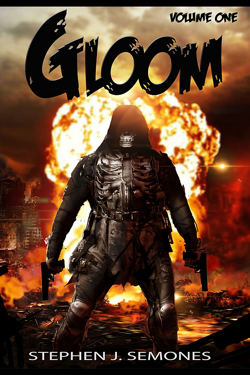 GLOOM: Volume One- The Origin Trilogy (Hardcover Edition)